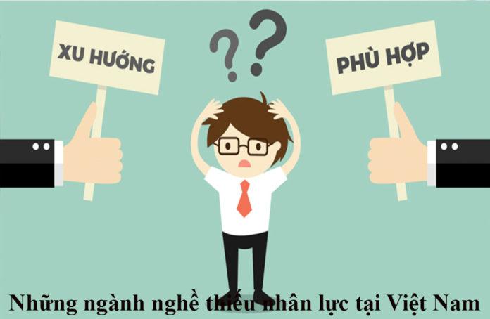 Những ngành nghề thiếu nhân lực tại Việt Nam