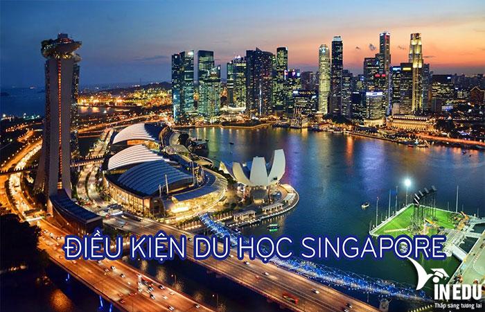 Các điều kiện cần thiết cho du học Singapore